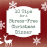 10 Tips for a Stress-Free Christmas Dinner | www.myfoododyssey.com
