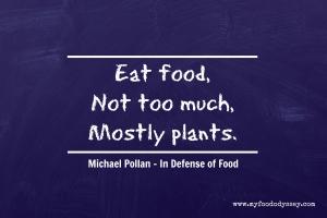 Michael Pollan - In Defense of Food | www.myfoododyssey.com