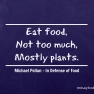 Michael Pollan - In Defense of Food | www.myfoododyssey.com