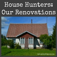 House Hunters International - Our Renovations | www.myfoododyssey.com