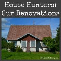 House Hunters International - Our Renovations | www.myfoododyssey.com