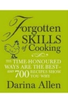 Forgotten Skills of Cooking by Darina Allen | www.myfoododyssey.com