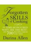 Forgotten Skills of Cooking by Darina Allen | www.myfoododyssey.com