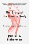 The Story of the Human Body by Daniel Lieberman | www.myfoododyssey.com