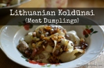 Lithuanian Koldunai | Meat Dumplings