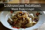 Lithuanian Koldunai | Meat Dumplings