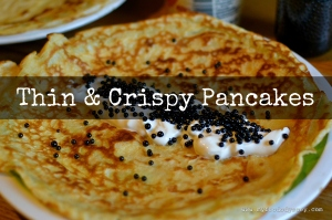 Thin and Crispy Pancakes | www.myfoododyssey.com