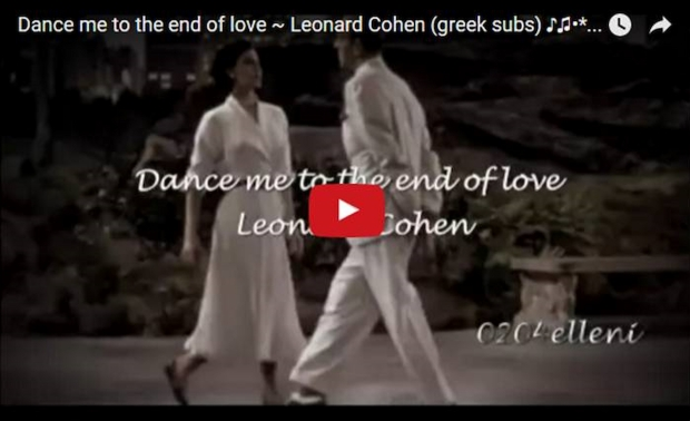 Dance Me To The End Of Love (YouTube)