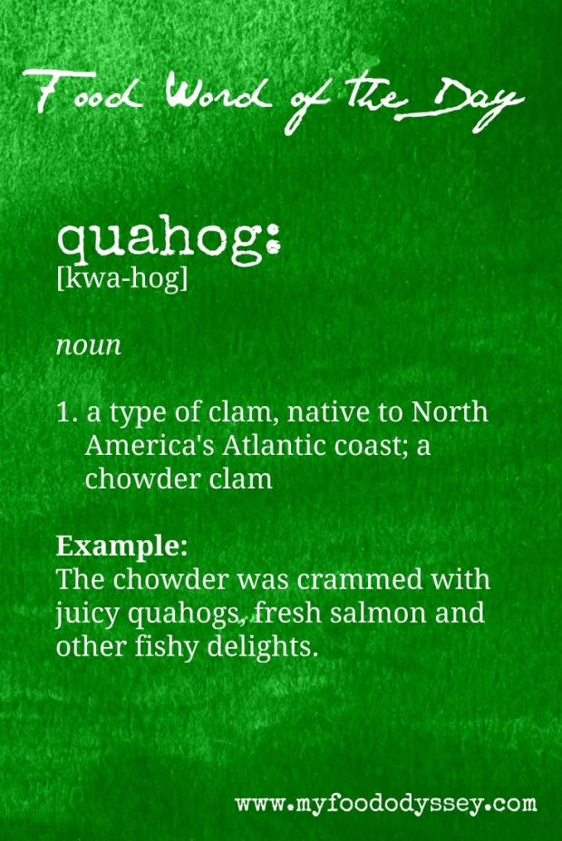 Food Word of the Day: Quahog | www.myfoododyssey.com