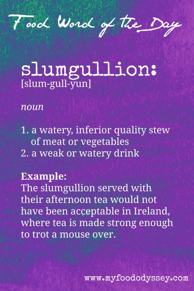 Food Word of the Day: Slumgullion | www.myfoododyssey.com