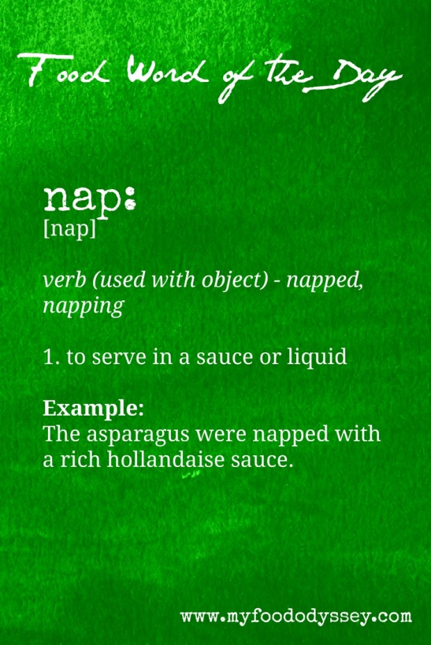 Food Word of the Day: Nap | www.myfoododyssey.com