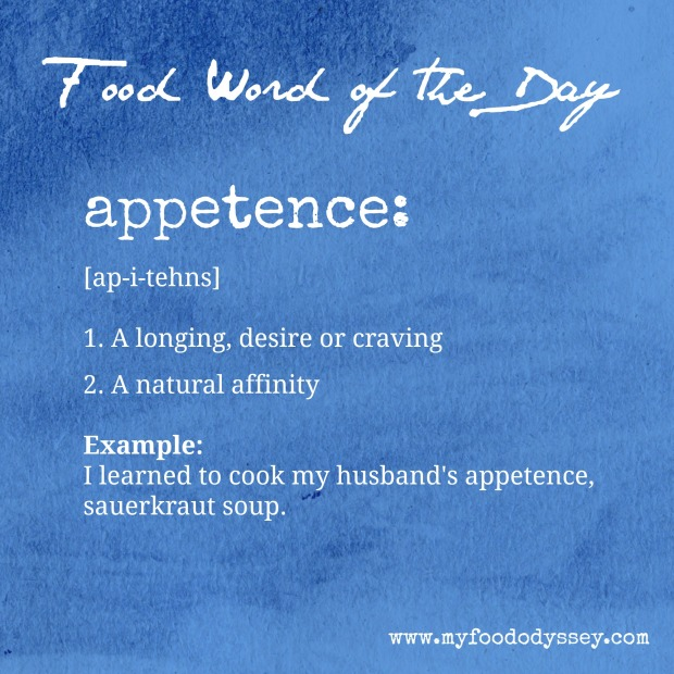 Food Word of the Day: Appetence | www.myfoododyssey.com