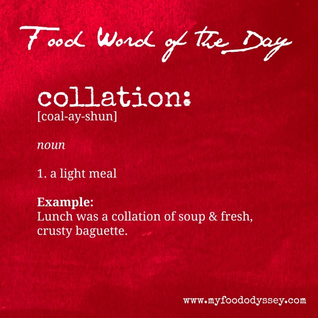 Food Word of the Day: Collation | www.myfoododyssey.com