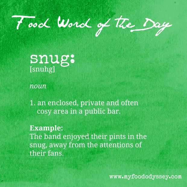 Food Word of the Day: Snug | www.myfoododyssey.com