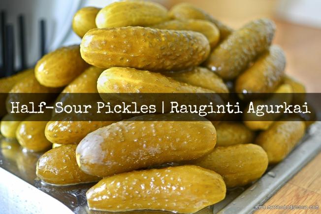 Half sour pickles (Rauginti Agurkai) | www.myfoododyssey.com
